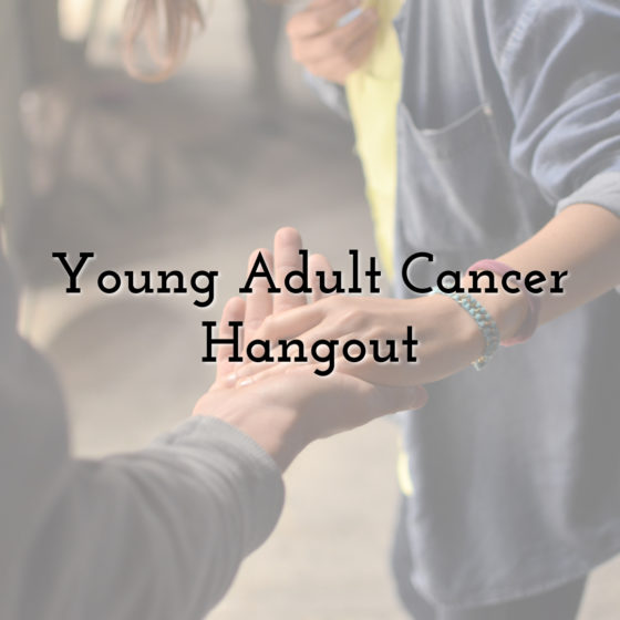 young adult cancer hangout