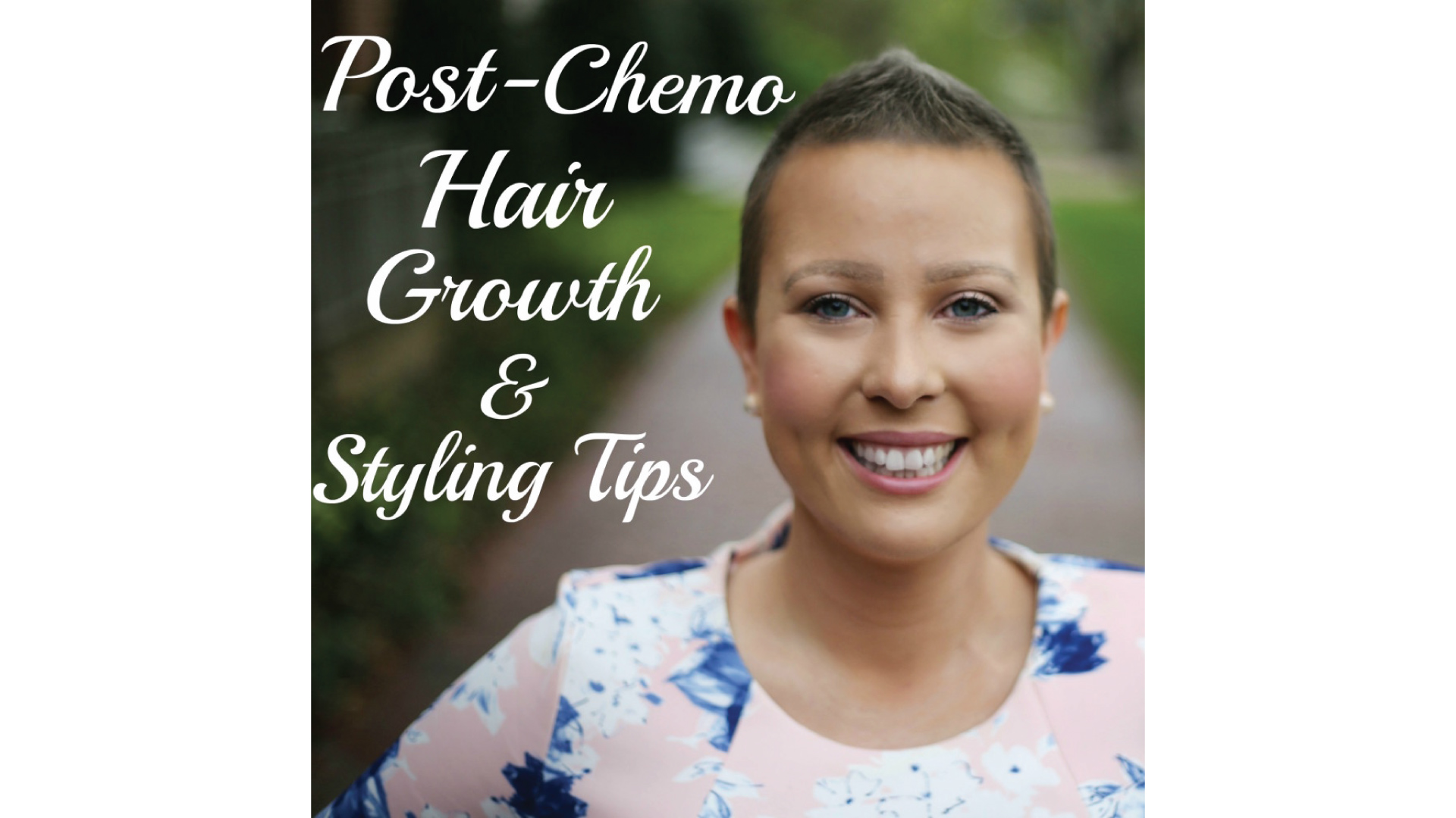 post-chemo hair growth + styling tips - lacuna loft